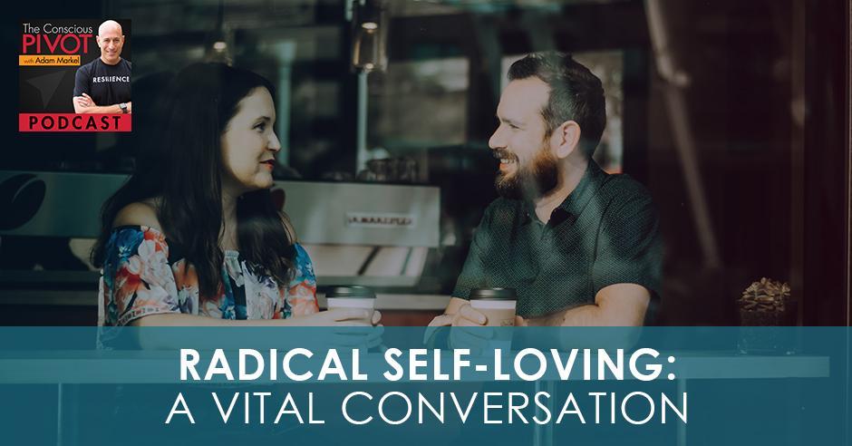 PR 004 | Radical Self-Loving