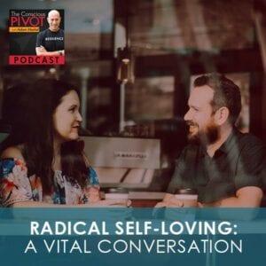 PR 004   Radical Self-Loving