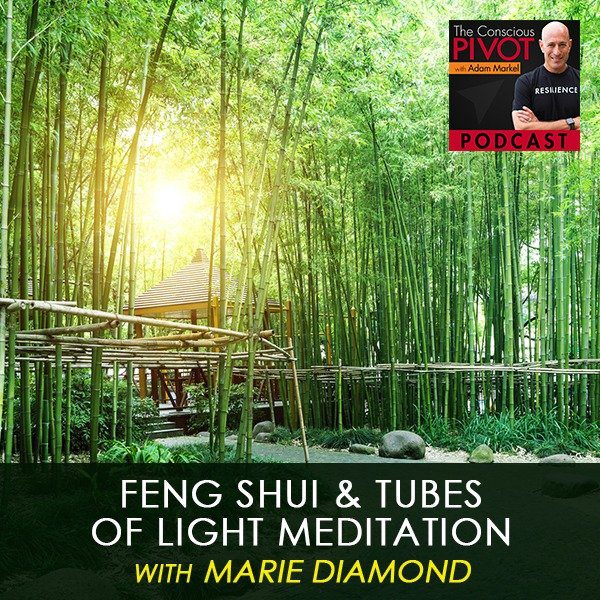 Feng Shui & Tubes of Light Meditation with Marie Diamond