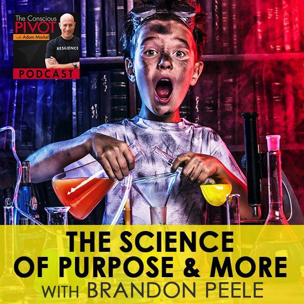 The Science of Purpose & More with Brandon Peele