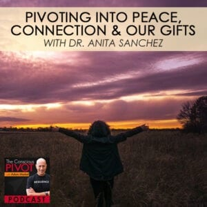 PR 025 | Pivoting Into Peace