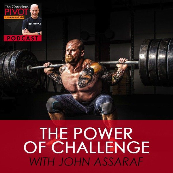 The Power of Challenge with John Assaraf