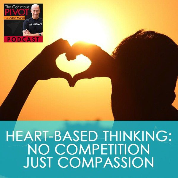 Heart-Based Thinking Creates Compassion with Daniel Gutierrez
