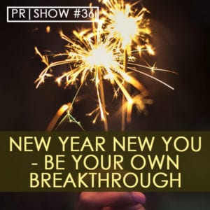 PR 036 | New Year New You