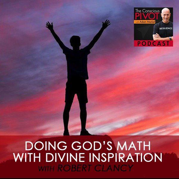 Divine Inspiration with Robert Clancy