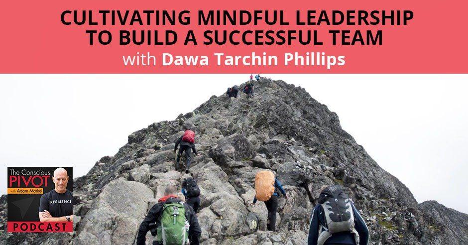 PR 048 | Mindful Leadership