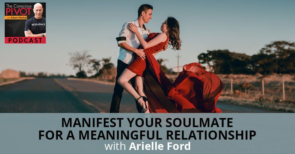 PR 49 | Manifest Your Soulmate