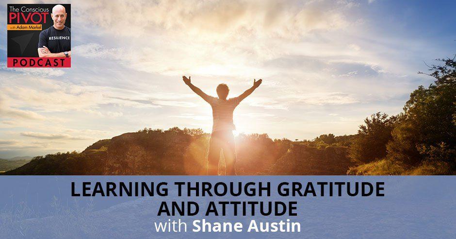 PR 76 | Gratitude And Attitude