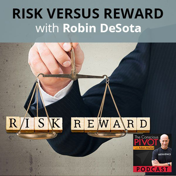 PR 94 | Risk Versus Reward