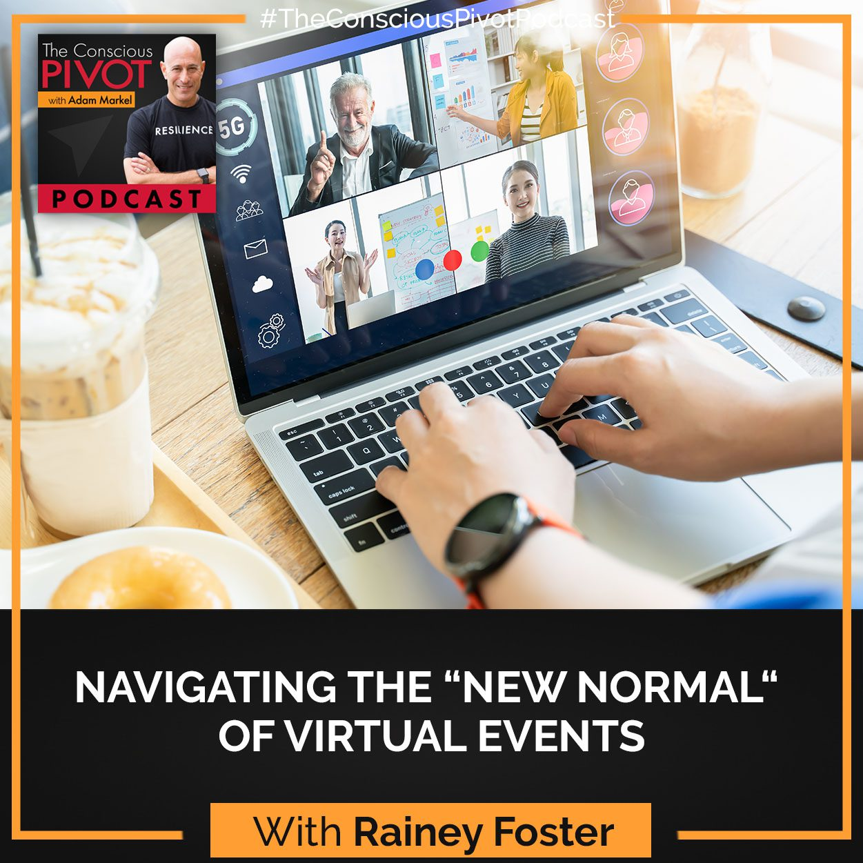 "Navigating The ""New Normal"" Of Virtual Events with Rainey Foster"