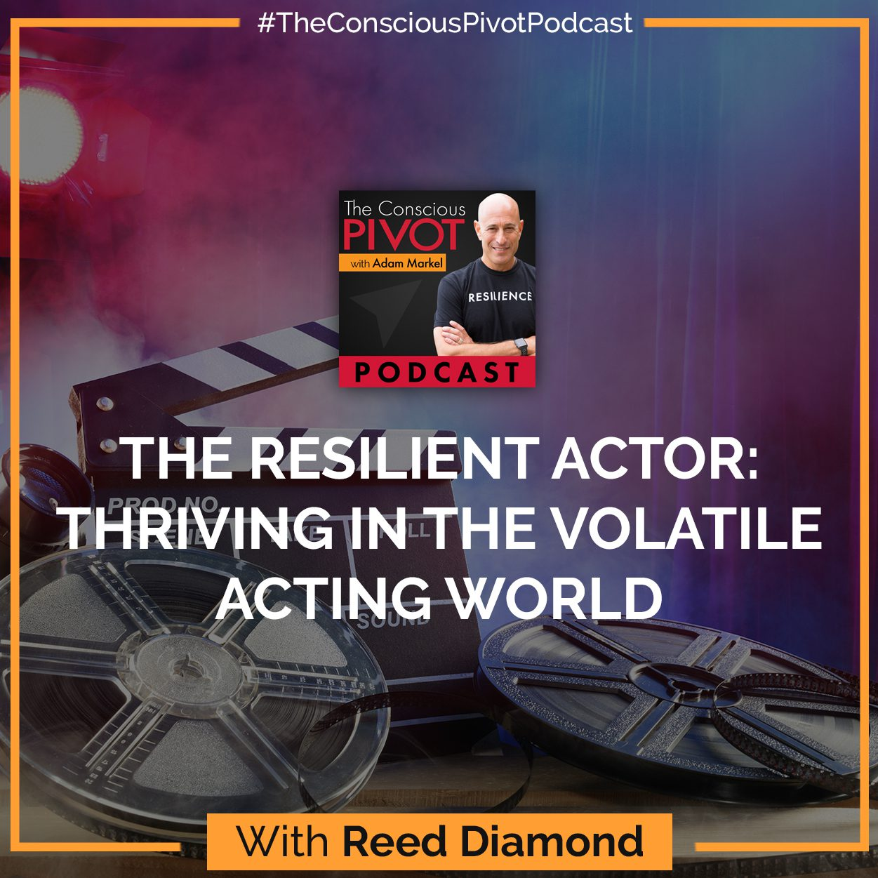 The Resilient Actor: Thriving In The Volatile Acting World With Reed Diamond