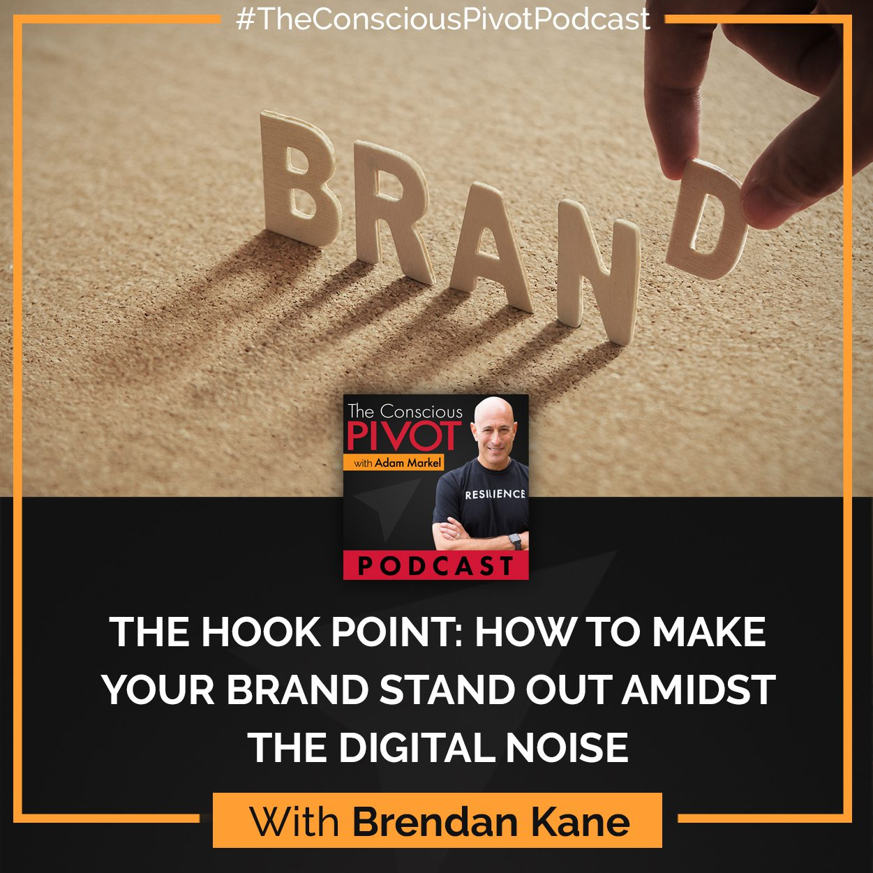The Hook Point: How To Make Your Brand Stand Out Amidst The Digital Noise With Brendan Kane
