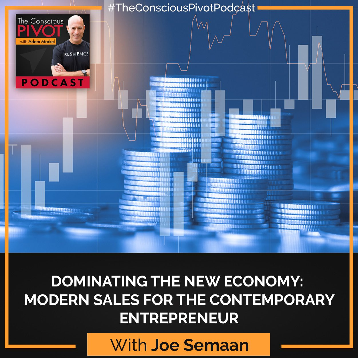 Dominating The New Economy: Modern Sales For The Contemporary Entrepreneur With Joe Semaan