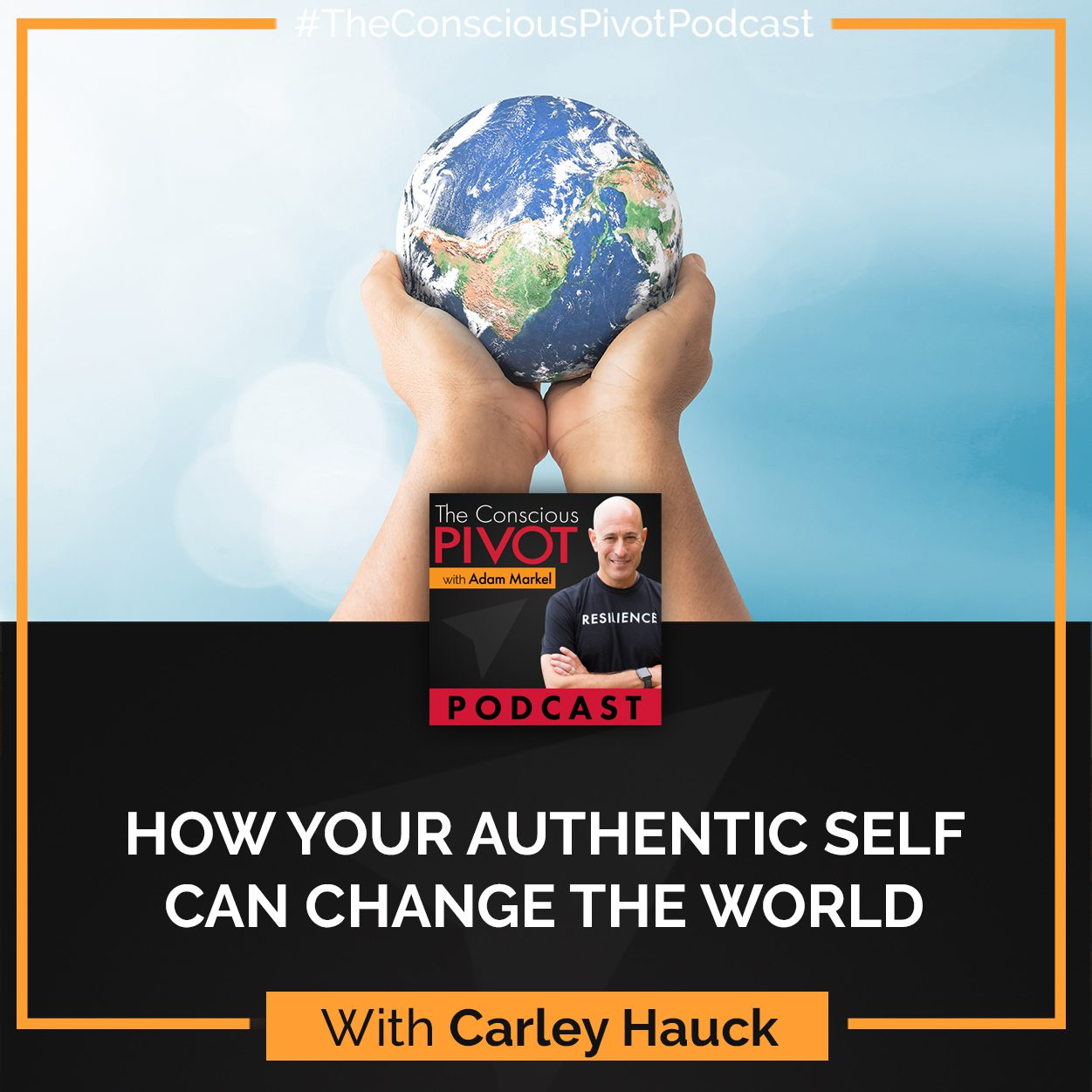 How Your Authentic Self Can Change the World